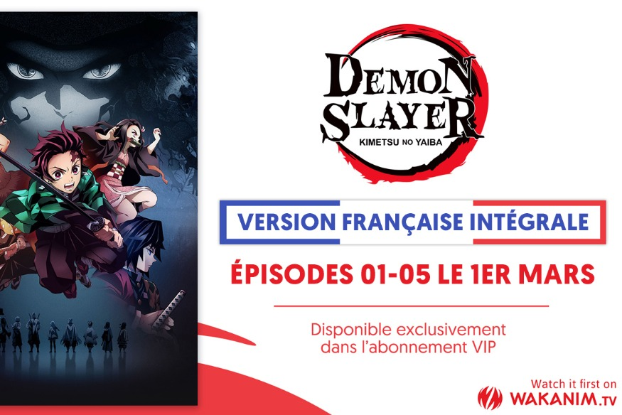 [NEWS] DEMON SLAYER EN VERSION FRANÇAISE SUR WAKANIM